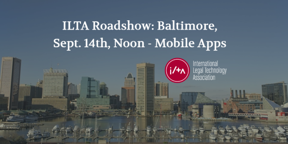 ILTA Baltimore Roadshow 2016