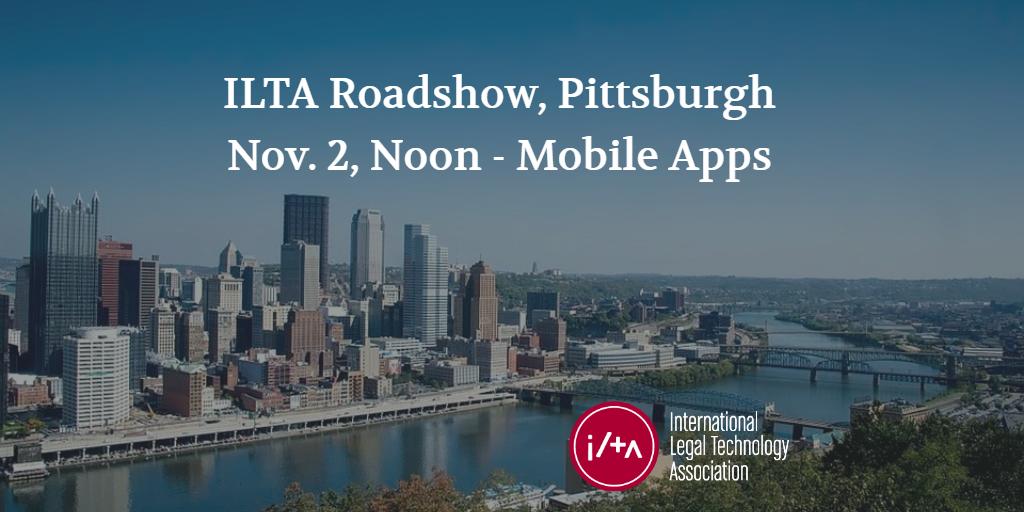 ILTA Roadshow Pittsburgh-2 Nov-2-2016.png